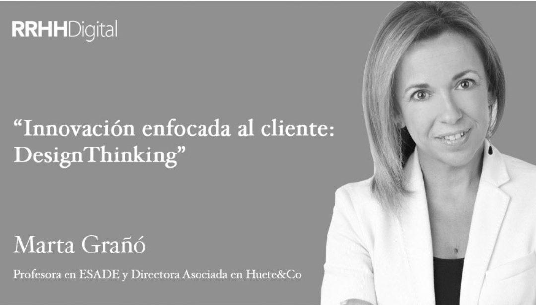 Innovación enfocada al cliente: Design Thinking