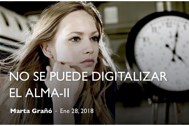 No se puede digitalizar el alma (II)