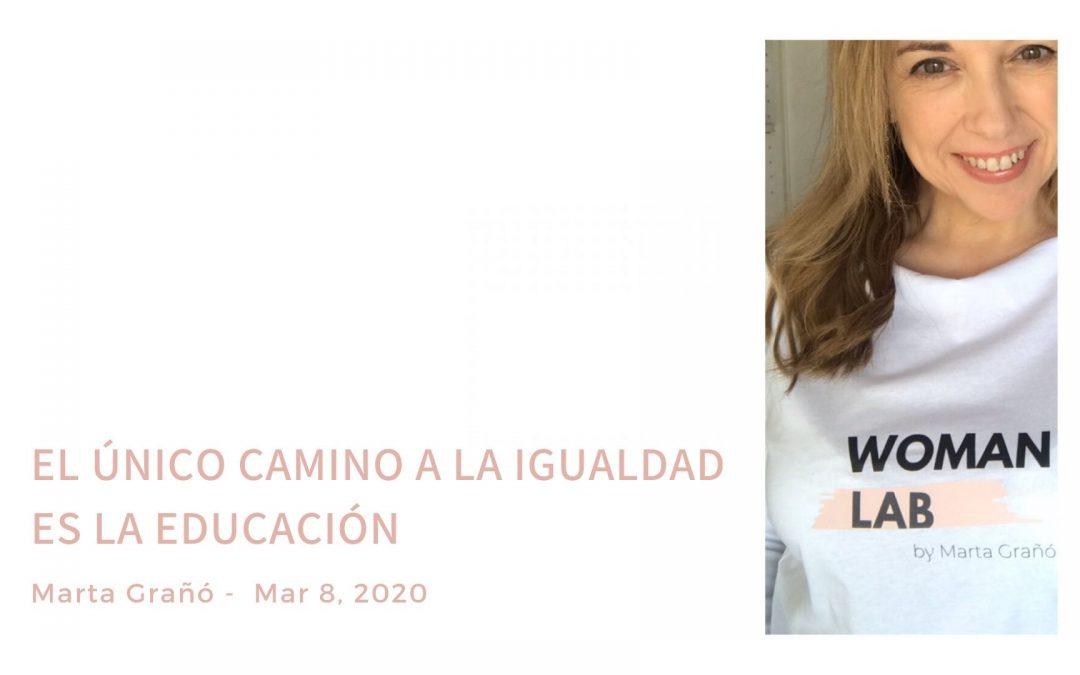El único camino a la igualdad es la educación