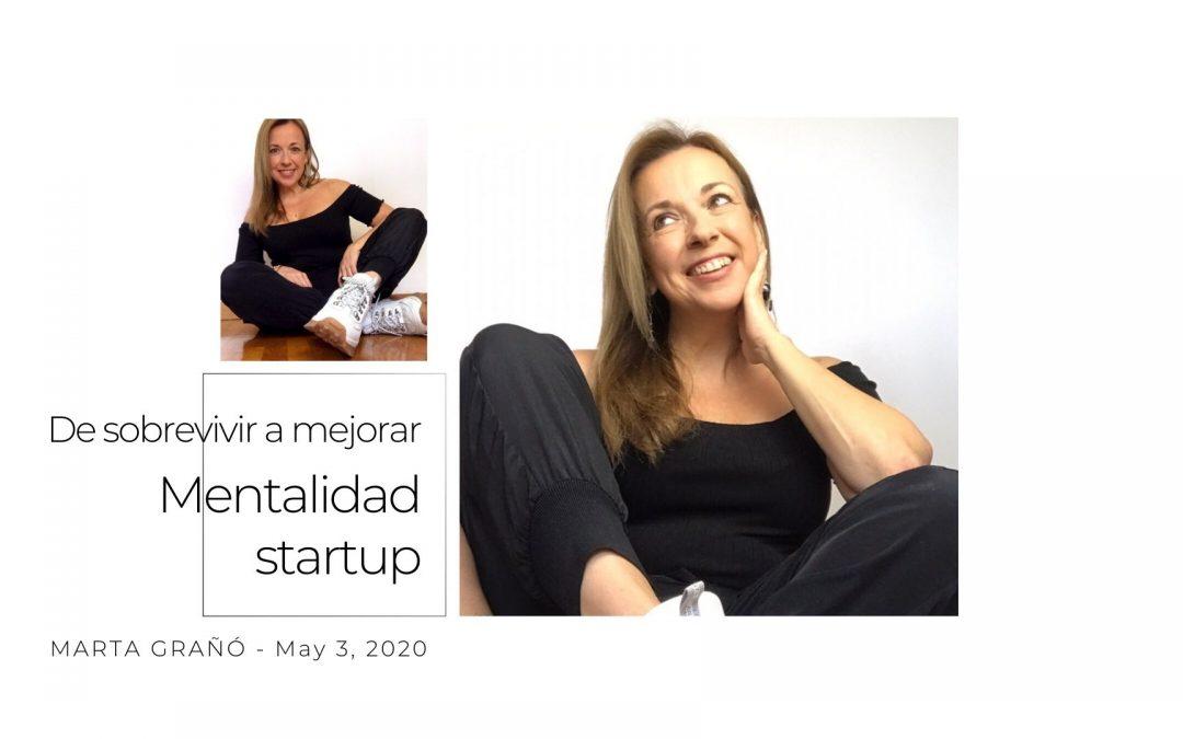 De sobrevivir a mejorar. Mentalidad startup