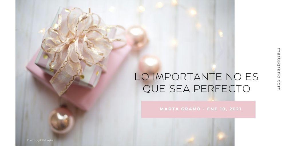 Lo importante no es que sea perfecto