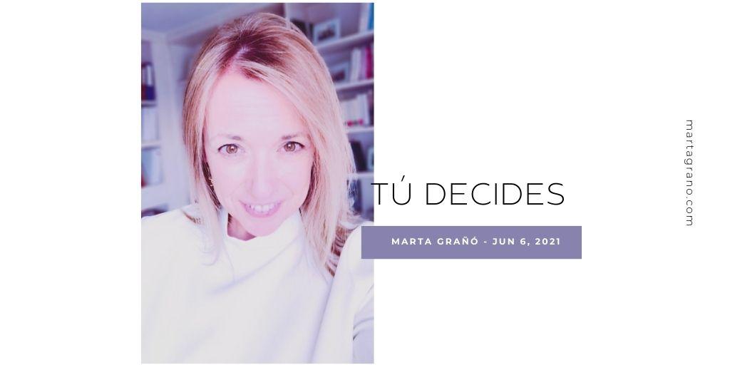 Tú decides
